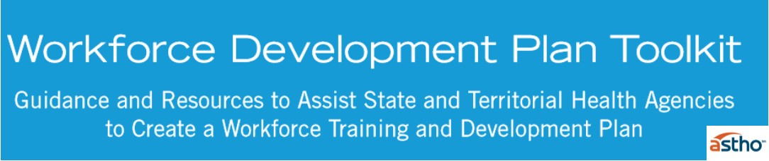 ASTHO Workforce Development Plan Toolkit